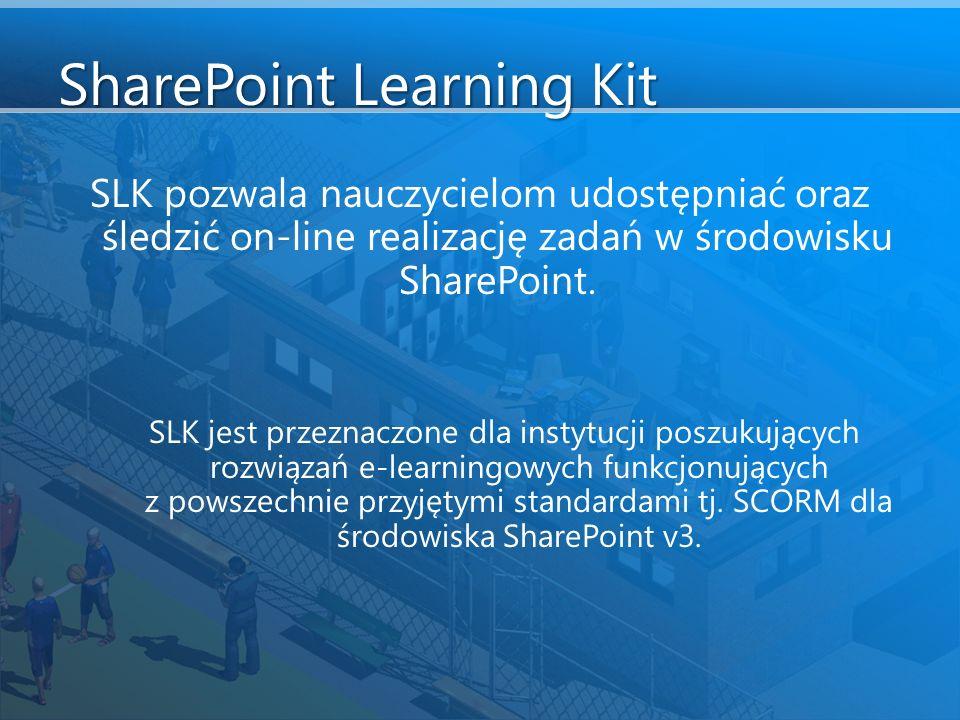 SharePoint Learning Kit SLK pozwala nauczycielom udostępniać oraz śledzić on-line realizację zadań w środowisku SharePoint.