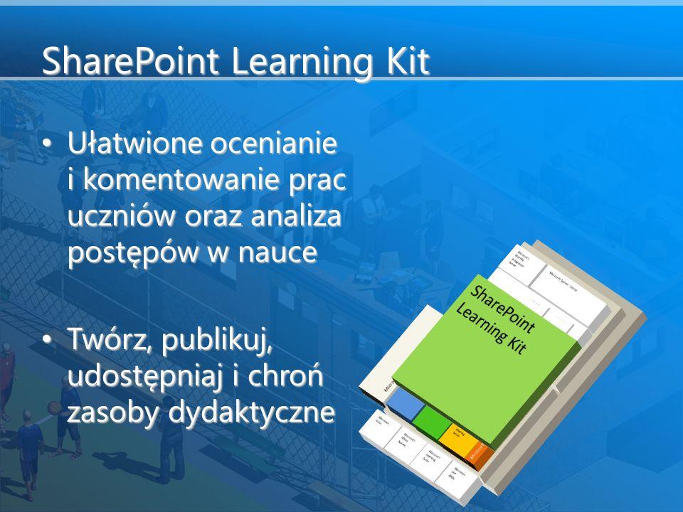 SharePoint Learning Kit Ułatwione ocenianie i komentowanie prac uczniów oraz analiza postępów w nauce Ułatwione ocenianie i komentowanie prac uczniów oraz analiza postępów w nauce Twórz, publikuj, udostępniaj i chroń zasoby dydaktyczne Twórz, publikuj, udostępniaj i chroń zasoby dydaktyczne