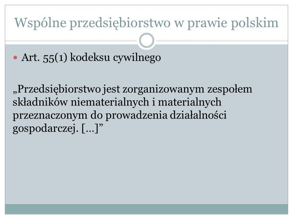 Wspólne przedsiębiorstwo w prawie polskim Art.