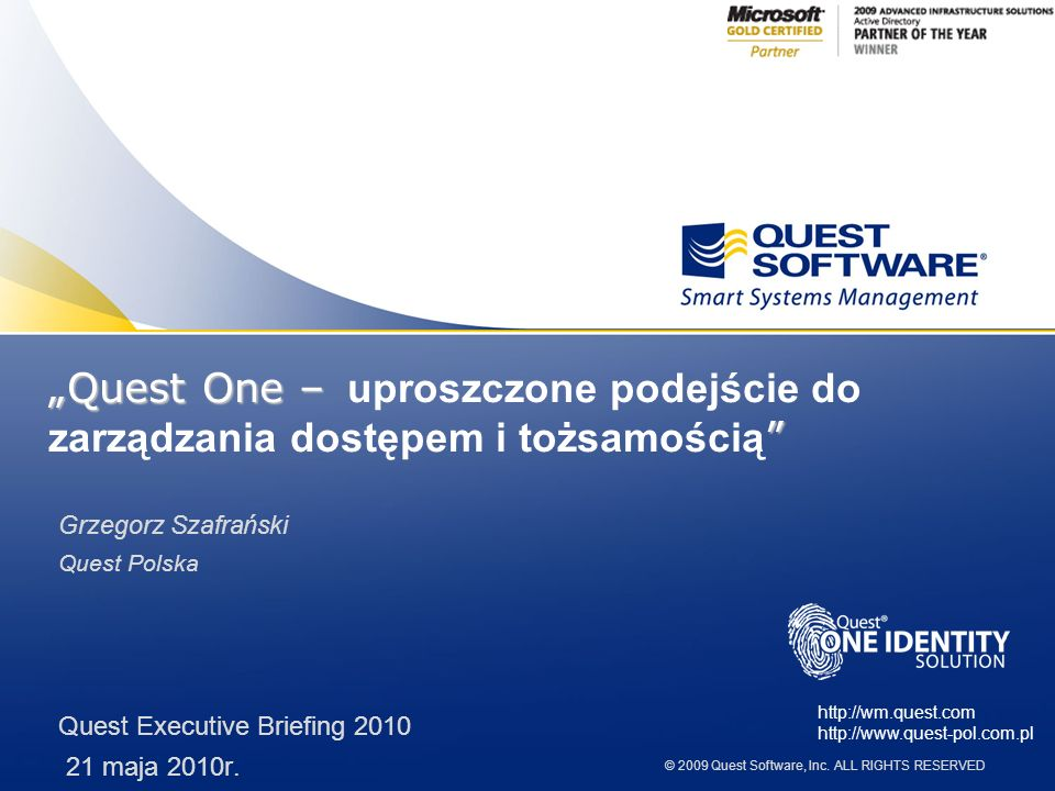 © 2009 Quest Software, Inc.