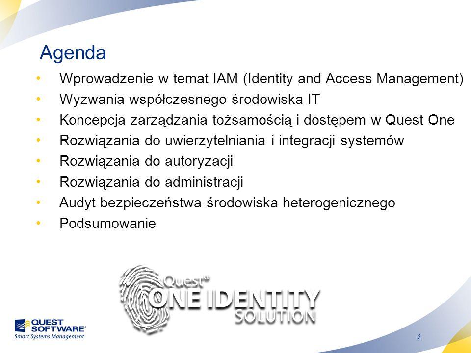 2 Wprowadzenie w temat IAM (Identity and Access Management) Wyzwania współczesnego środowiska IT Koncepcja zarządzania tożsamością i dostępem w Quest