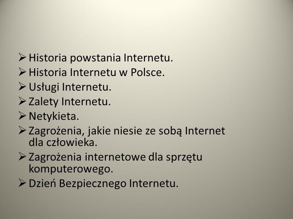 Historia powstania Internetu.Historia Internetu w Polsce.