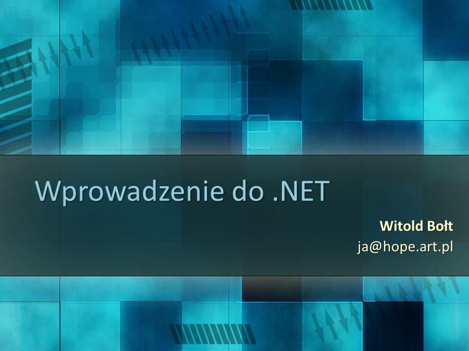 Agenda Co to jest.NET Framework.– Po co to jest. – motywacja.