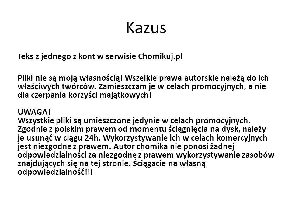 Kazus Teks z jednego z kont w serwisie Chomikuj.pl Pliki nie są moją własnością! Wszelkie prawa autorskie należą do ich właściwych twórców. Zamieszcza