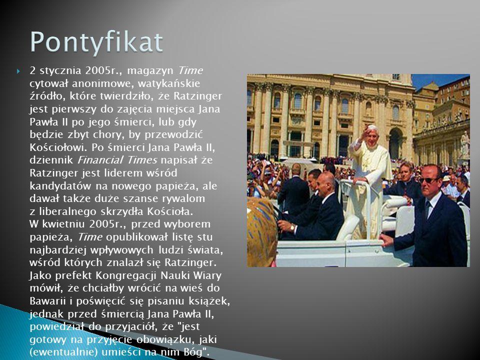 2 stycznia 2005r., magazyn Time cytował anonimowe, watykańskie źródło, które twierdziło, że Ratzinger jest pierwszy do zajęcia miejsca Jana Pawła II po jego śmierci, lub gdy będzie zbyt chory, by przewodzić Kościołowi.