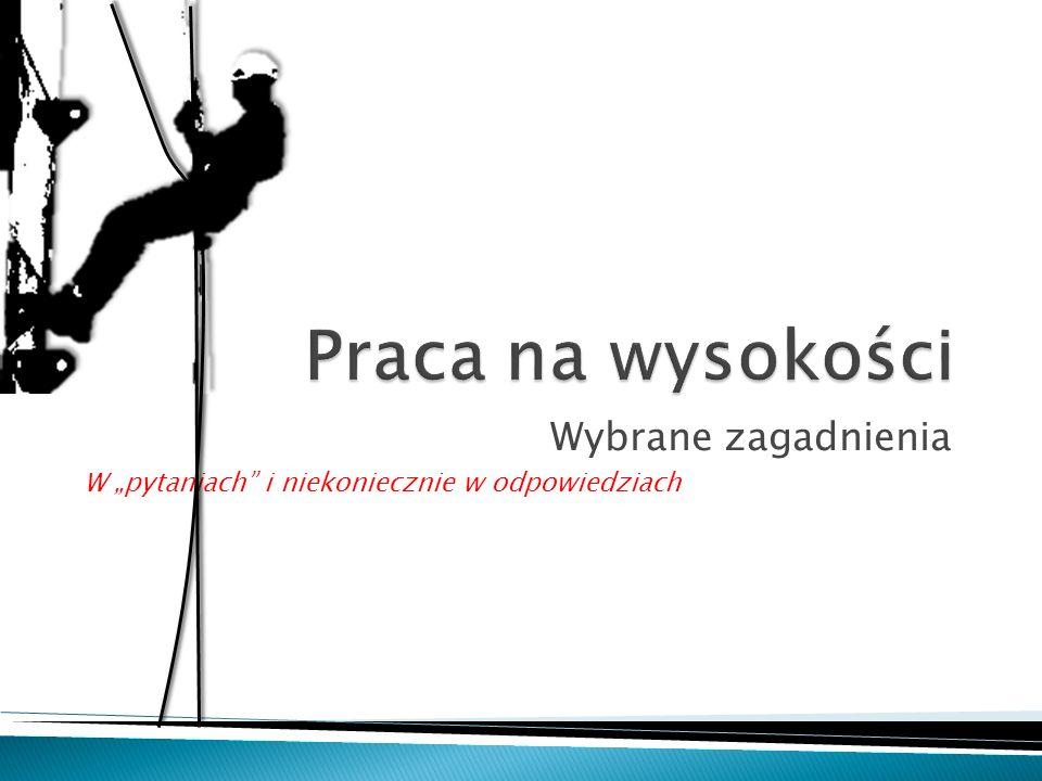 § 50.1. Stosowane w zakładach pracy drabiny przenośne powinny spełniać wymagania Polskich Norm.