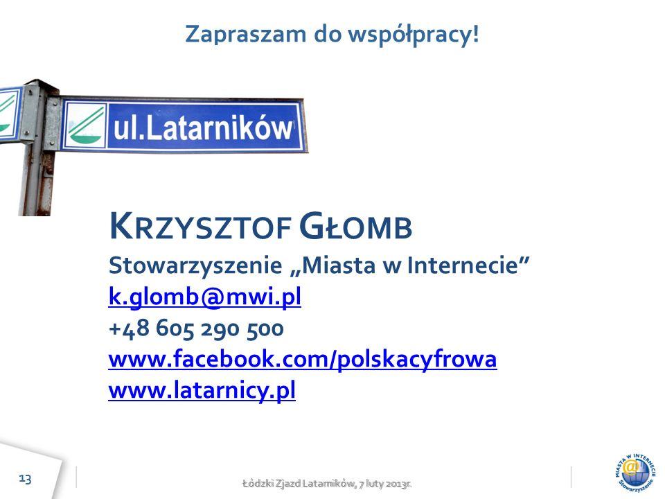 Łódzki Zjazd Latarników, 7 luty 2013r. Zapraszam do współpracy.