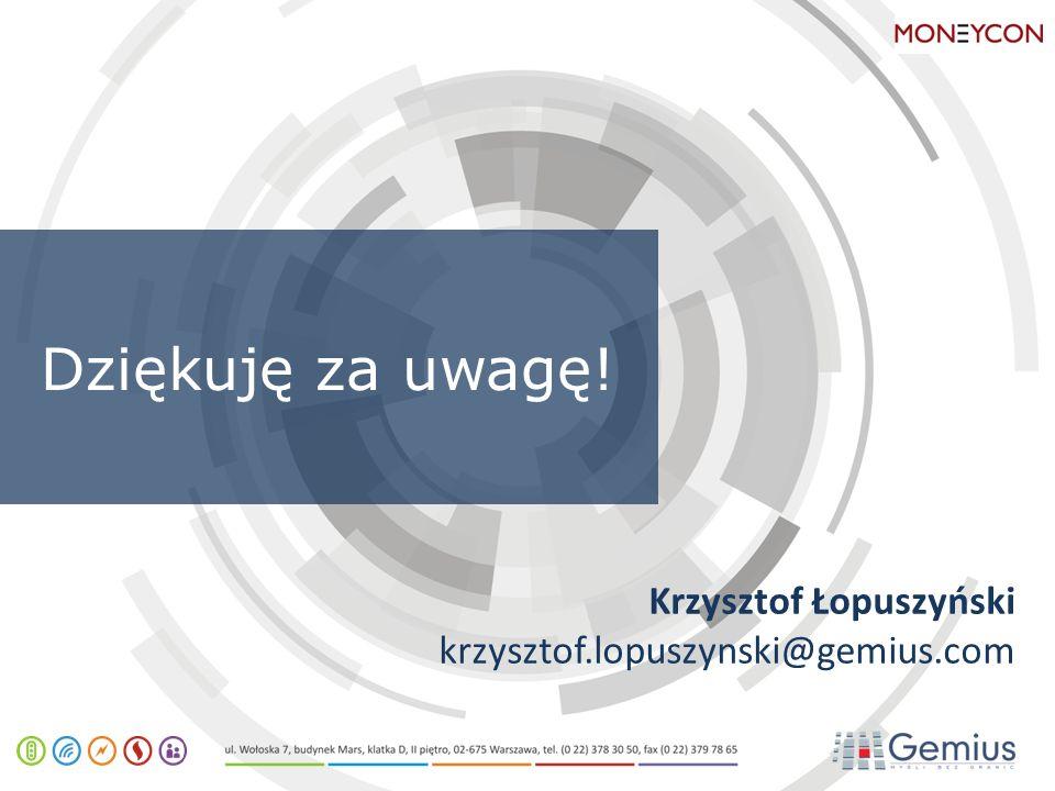 Dziękuję za uwagę! Krzysztof Łopuszyński krzysztof.lopuszynski@gemius.com