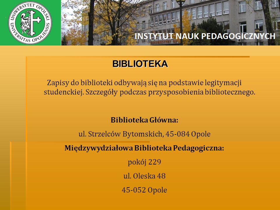 BIBLIOTEKA Zapisy do biblioteki odbywają się na podstawie legitymacji studenckiej. Szczegóły podczas przysposobienia bibliotecznego. Biblioteka Główna