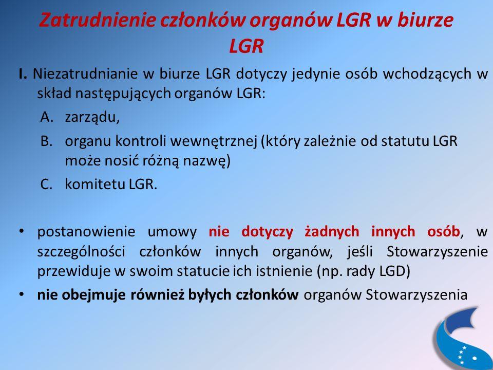 Zatrudnienie członków organów LGR w biurze LGR I.