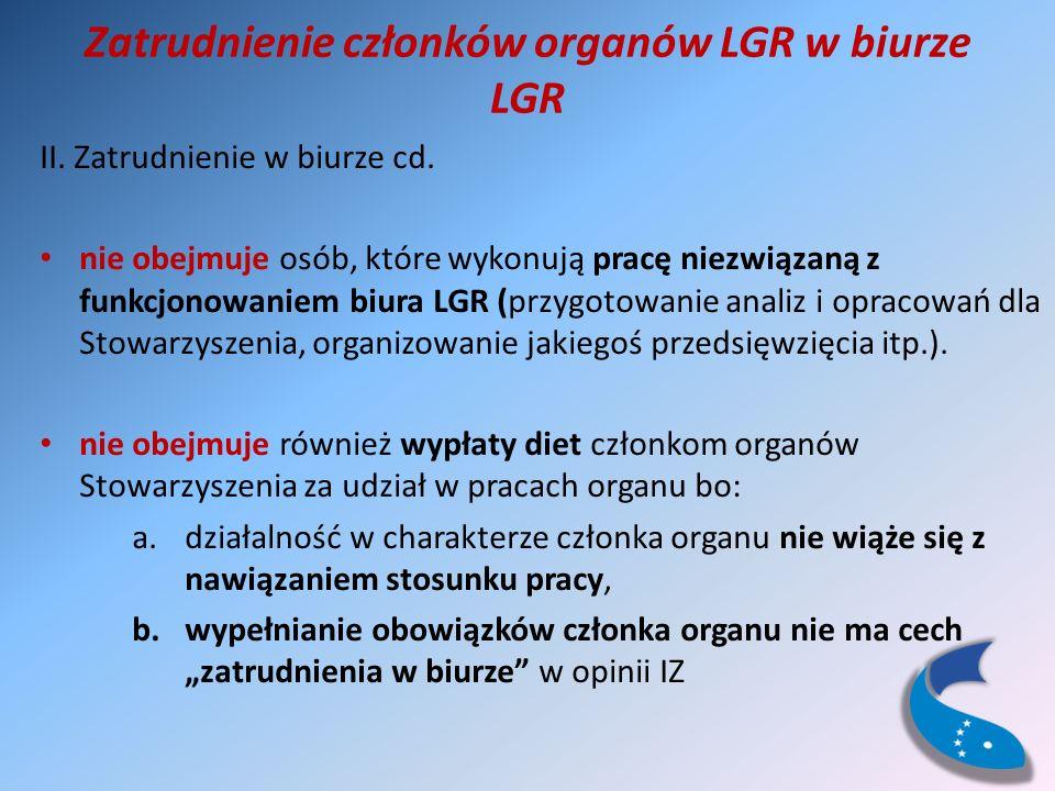 Zatrudnienie członków organów LGR w biurze LGR II.
