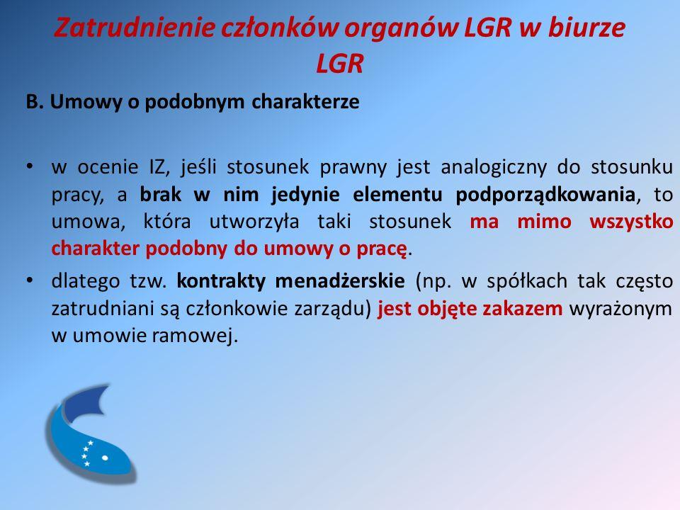 Zatrudnienie członków organów LGR w biurze LGR B.