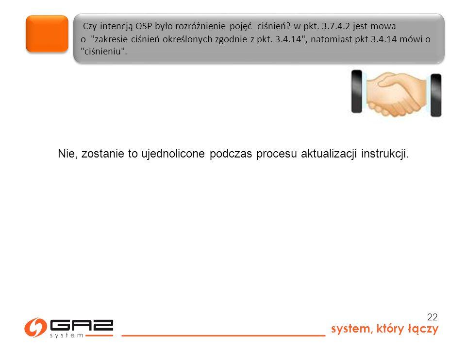 system, który łączy 22 Czy intencją OSP było rozróżnienie pojęć ciśnień.