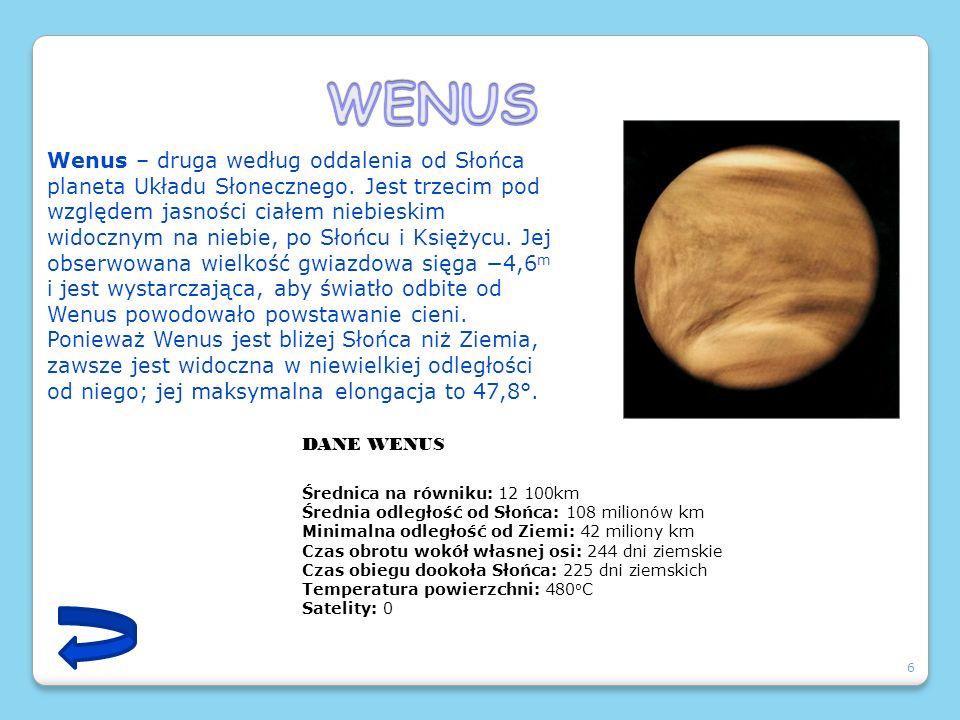 6 Wenus – druga według oddalenia od Słońca planeta Układu Słonecznego. Jest trzecim pod względem jasności ciałem niebieskim widocznym na niebie, po Sł