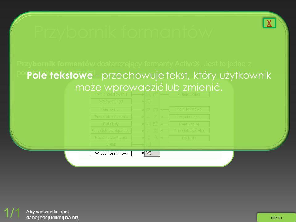 Przybornik formantów dostarczający formanty ActiveX. Jest to jedno z podstawowych narzędzi Pole tekstowe - przechowuje tekst, który użytkownik może wp