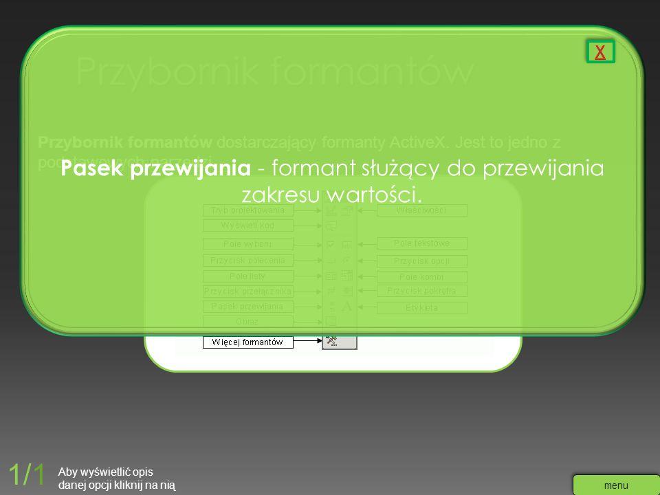 Przybornik formantów dostarczający formanty ActiveX. Jest to jedno z podstawowych narzędzi Pasek przewijania - formant służący do przewijania zakresu