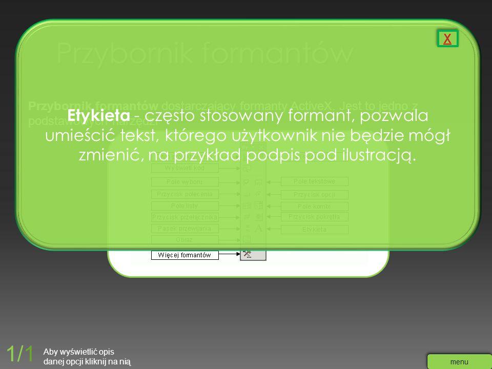 Przybornik formantów dostarczający formanty ActiveX. Jest to jedno z podstawowych narzędzi Etykieta - często stosowany formant, pozwala umieścić tekst