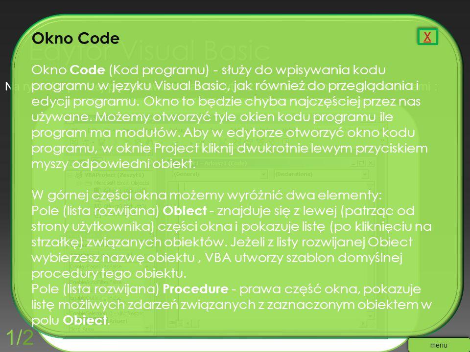 Na rysunku poniżej przedstawiam nasz edytor z rozmieszczonymi kilkoma oknami : Okno Code Okno Code (Kod programu) - służy do wpisywania kodu programu