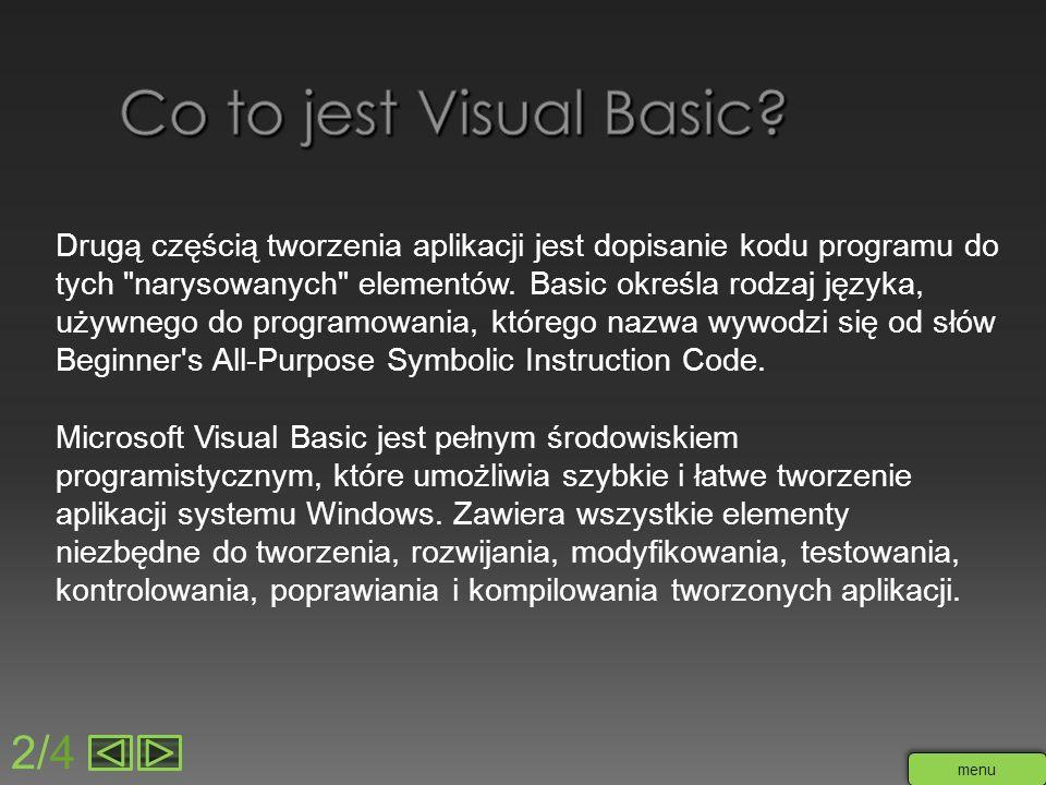 Drugą częścią tworzenia aplikacji jest dopisanie kodu programu do tych
