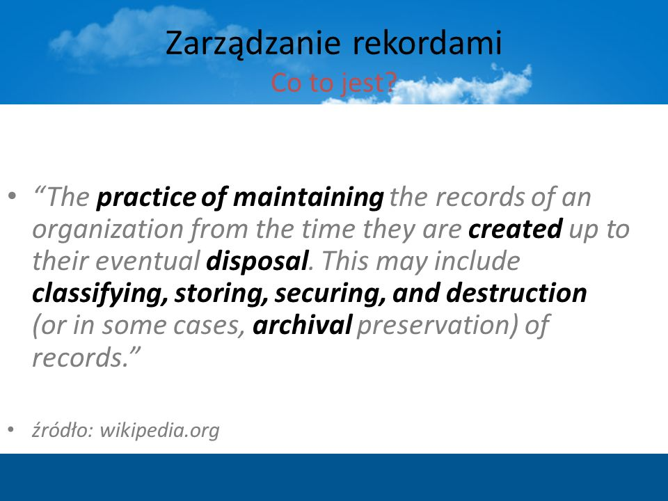 The practice of maintaining the records of an organization from the time they are created up to their eventual disposal. This may include classifying,
