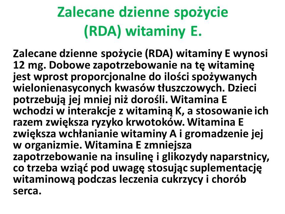 Zalecane dzienne spożycie (RDA) witaminy E.