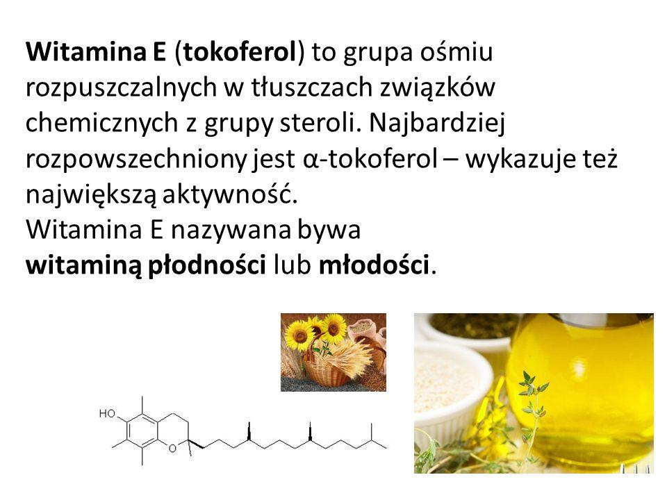 Witamina E (tokoferol) to grupa ośmiu rozpuszczalnych w tłuszczach związków chemicznych z grupy steroli.