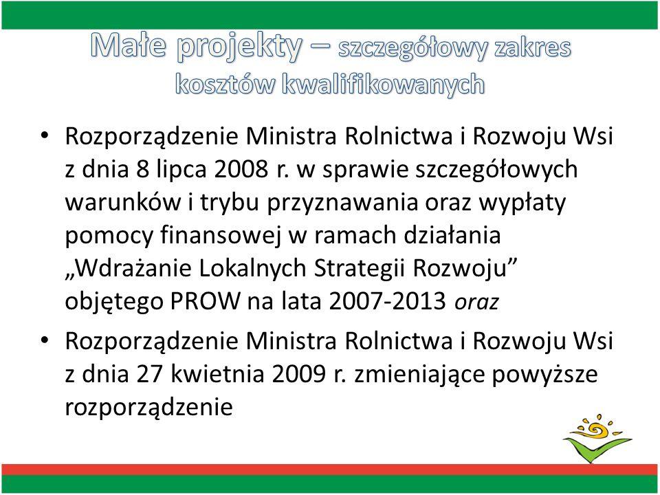 Rozporządzenie Ministra Rolnictwa i Rozwoju Wsi z dnia 8 lipca 2008 r. w sprawie szczegółowych warunków i trybu przyznawania oraz wypłaty pomocy finan