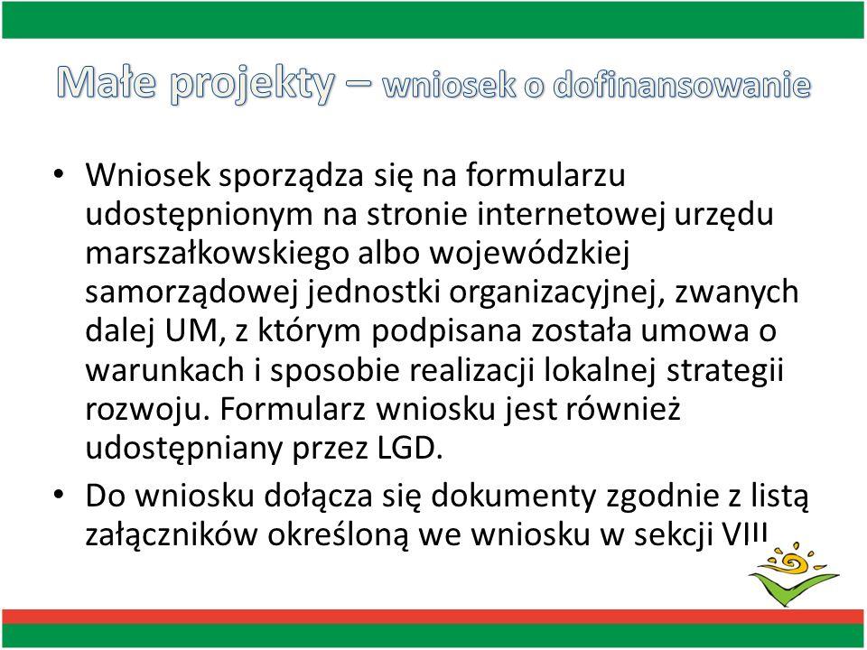 Wniosek sporządza się na formularzu udostępnionym na stronie internetowej urzędu marszałkowskiego albo wojewódzkiej samorządowej jednostki organizacyj