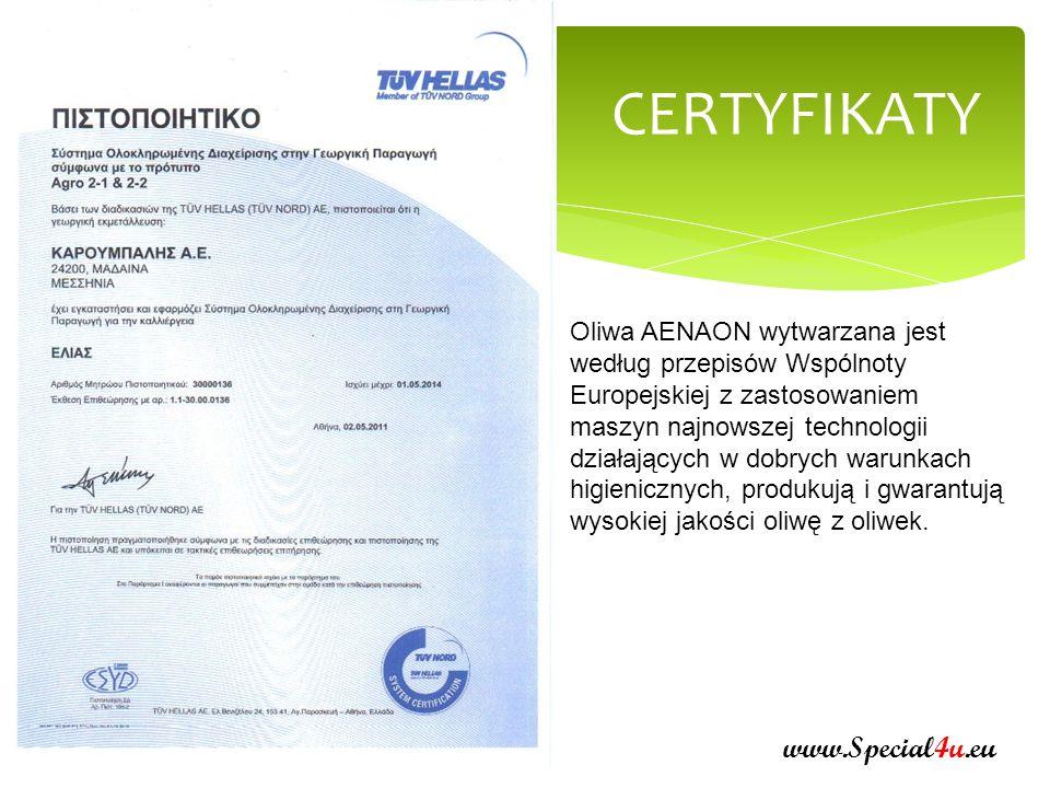 www.Special4u.eu CERTYFIKATY Zespół produkcji obejmuje 216 rolników, którzy mają 400 ha sadów oliwnych.