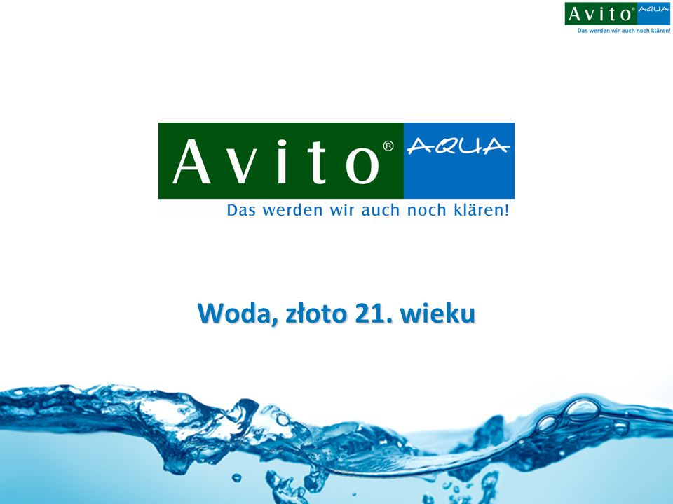 Avito® environmental technology gmbh Dane firmowe Avito® environmental technology gmbh Gleinalmstrasse 73 A-8124 Übelbach Tel: 0043 3125 27 999 Fax: 0043 3125 27 999 99 Mail: aqua@avito.at Web: www.avito.at