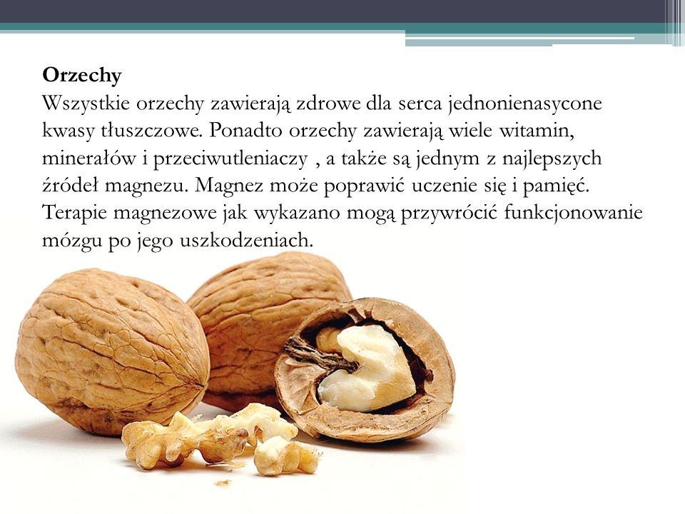 Orzechy Wszystkie orzechy zawierają zdrowe dla serca jednonienasycone kwasy tłuszczowe. Ponadto orzechy zawierają wiele witamin, minerałów i przeciwut