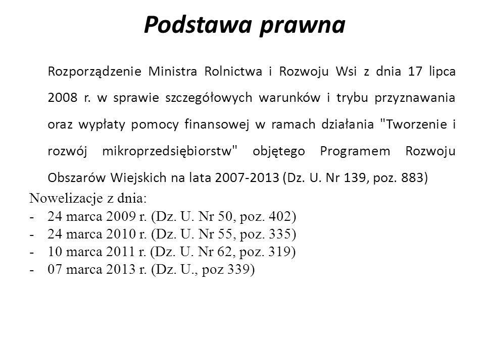 Podstawa prawna Rozporządzenie Ministra Rolnictwa i Rozwoju Wsi z dnia 17 lipca 2008 r.