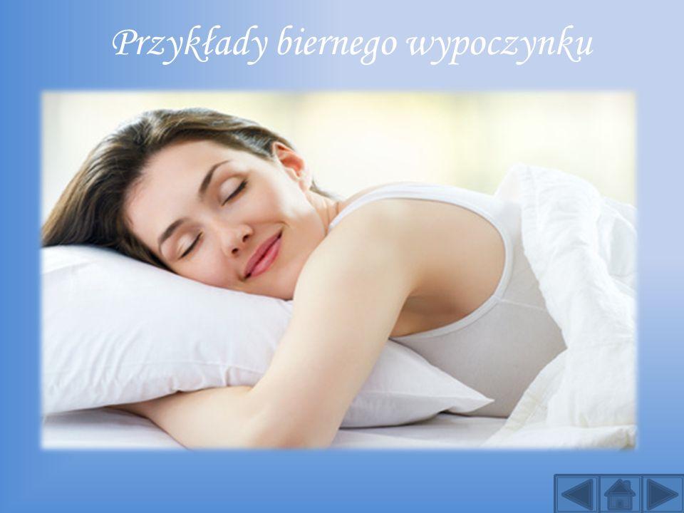 Przykłady biernego wypoczynku
