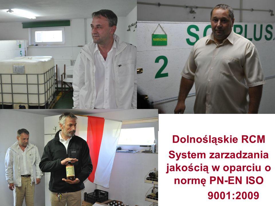Dolnośląskie RCM System zarzadzania jakością w oparciu o normę PN-EN ISO 9001:2009