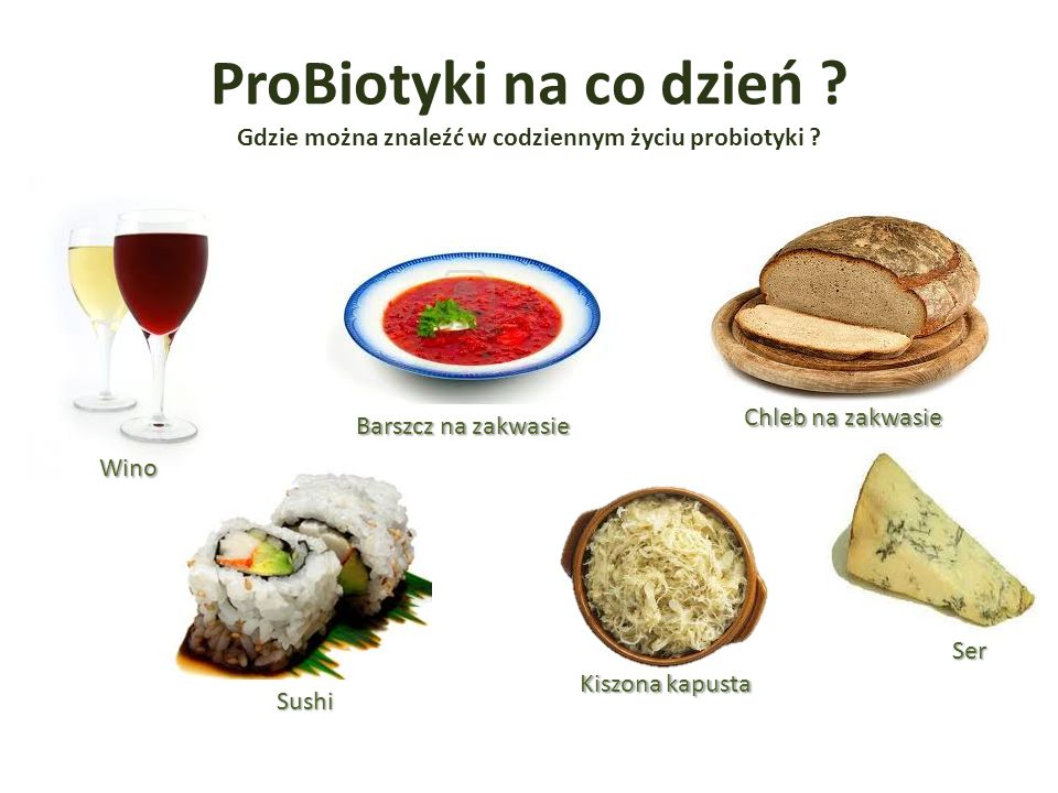 ProBiotyki na co dzień .Gdzie można znaleźć w codziennym życiu probiotyki .