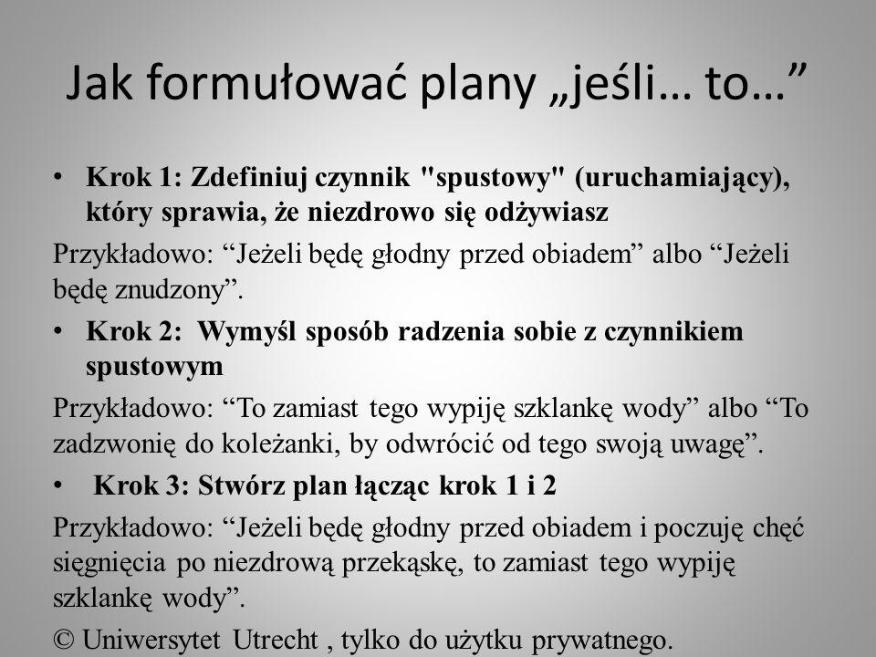 Jak formułować plany jeśli… to… Krok 1: Zdefiniuj czynnik