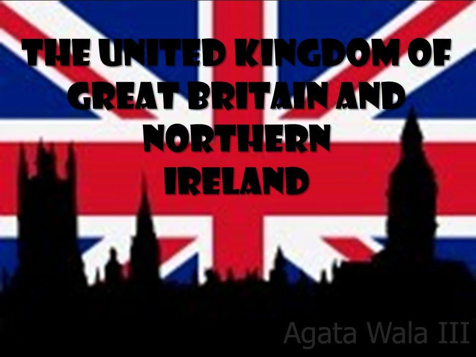 The United Kingdom of Great Britain and Northern Ireland Agata Wala III b