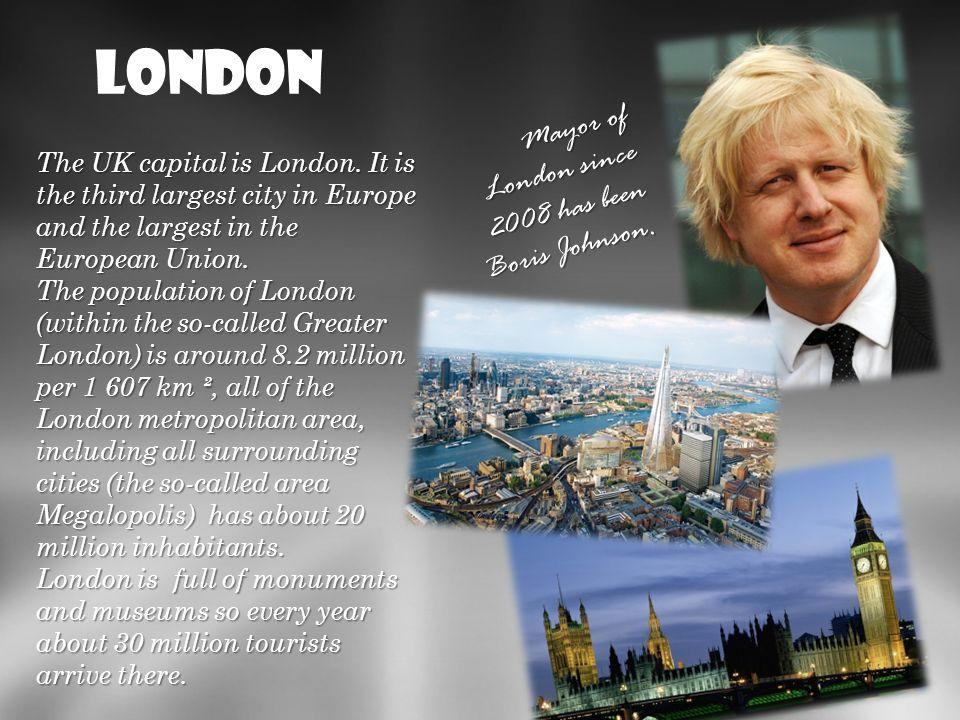 London Liczba mieszkańców Londynu (w granicach tzw. Wielkiego Londynu) wynosi ok. 8,2 mln (2011 r.) na obszarze 1 607 km²; cała zaś aglomeracja londyń