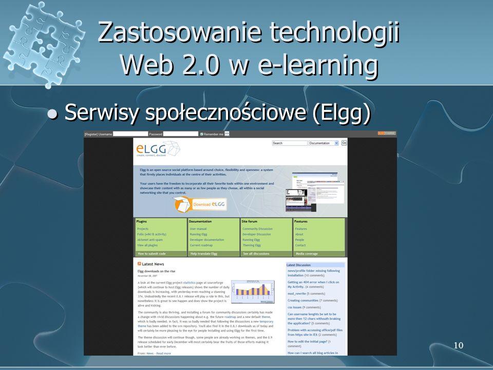 10 Zastosowanie technologii Web 2.0 w e-learning Serwisy społecznościowe (Elgg)