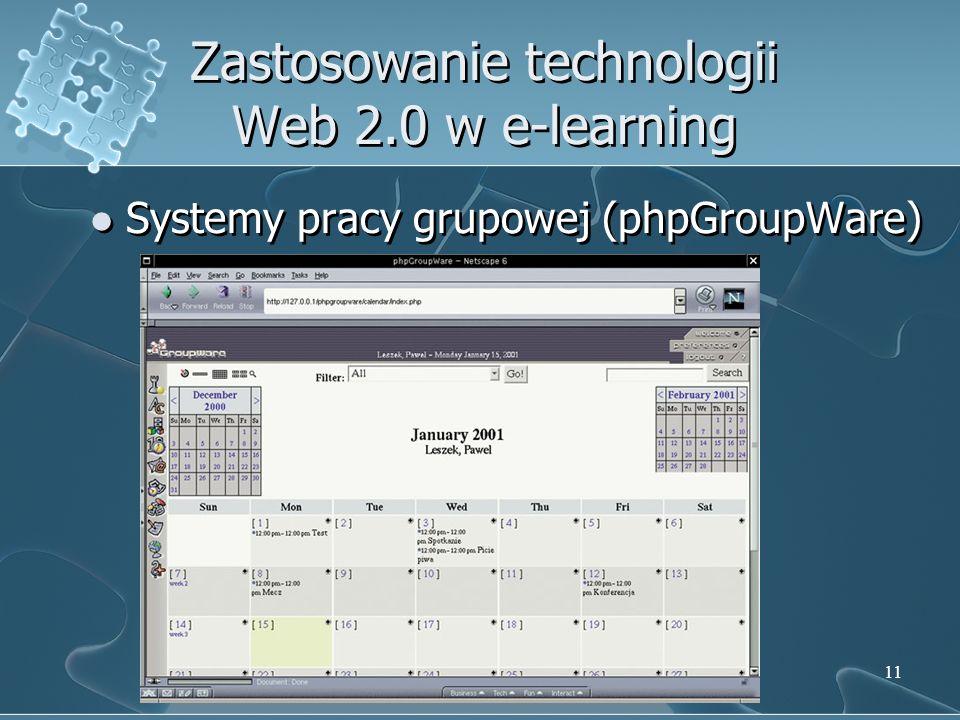 11 Zastosowanie technologii Web 2.0 w e-learning Systemy pracy grupowej (phpGroupWare)