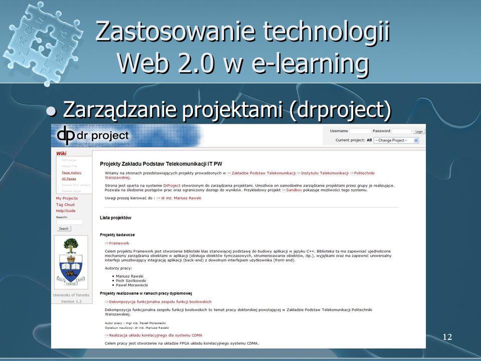 12 Zastosowanie technologii Web 2.0 w e-learning Zarządzanie projektami (drproject)