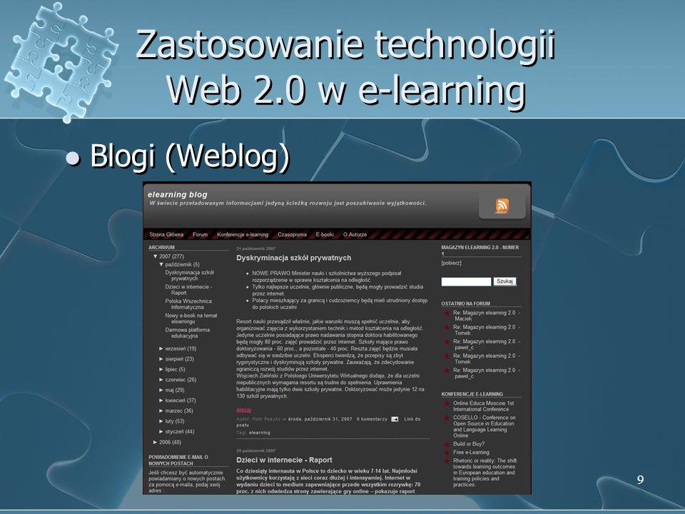 9 Zastosowanie technologii Web 2.0 w e-learning Blogi (Weblog)