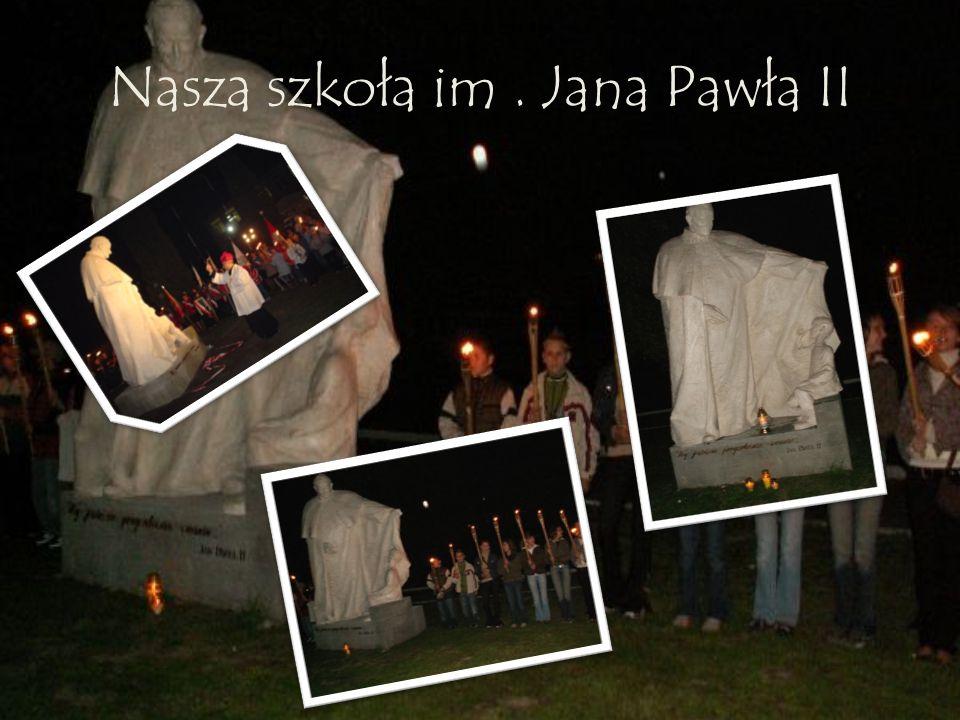 Nasza szkoła im. Jana Pawła II