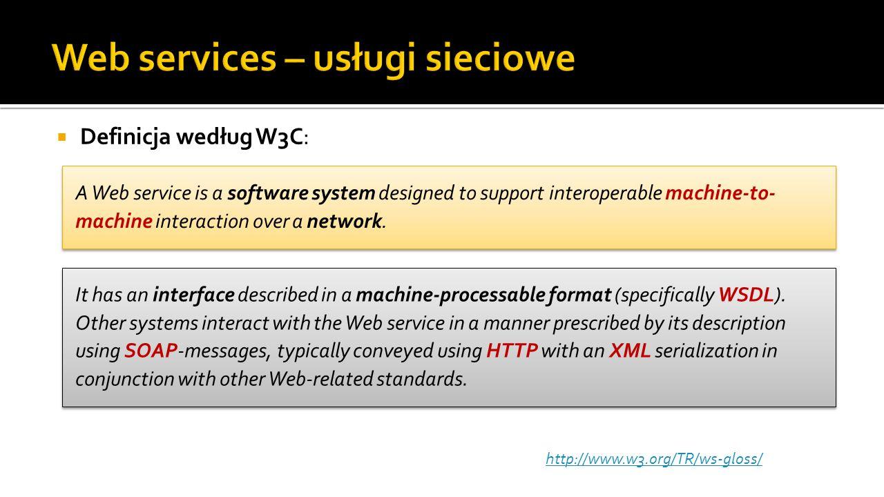 Web Services Big Web Services RESTful Web Services XML, SOAP, WSDL