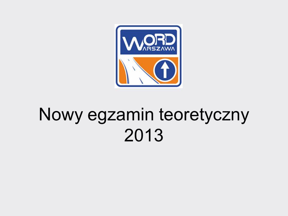 Nowy egzamin teoretyczny 2013