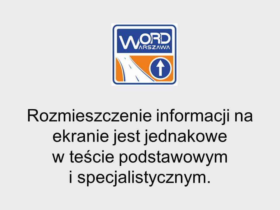 Rozmieszczenie informacji na ekranie jest jednakowe w teście podstawowym i specjalistycznym.