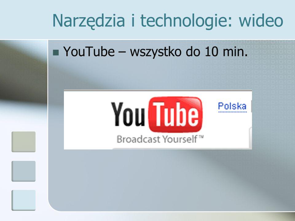 Narzędzia i technologie: wideo YouTube – wszystko do 10 min.