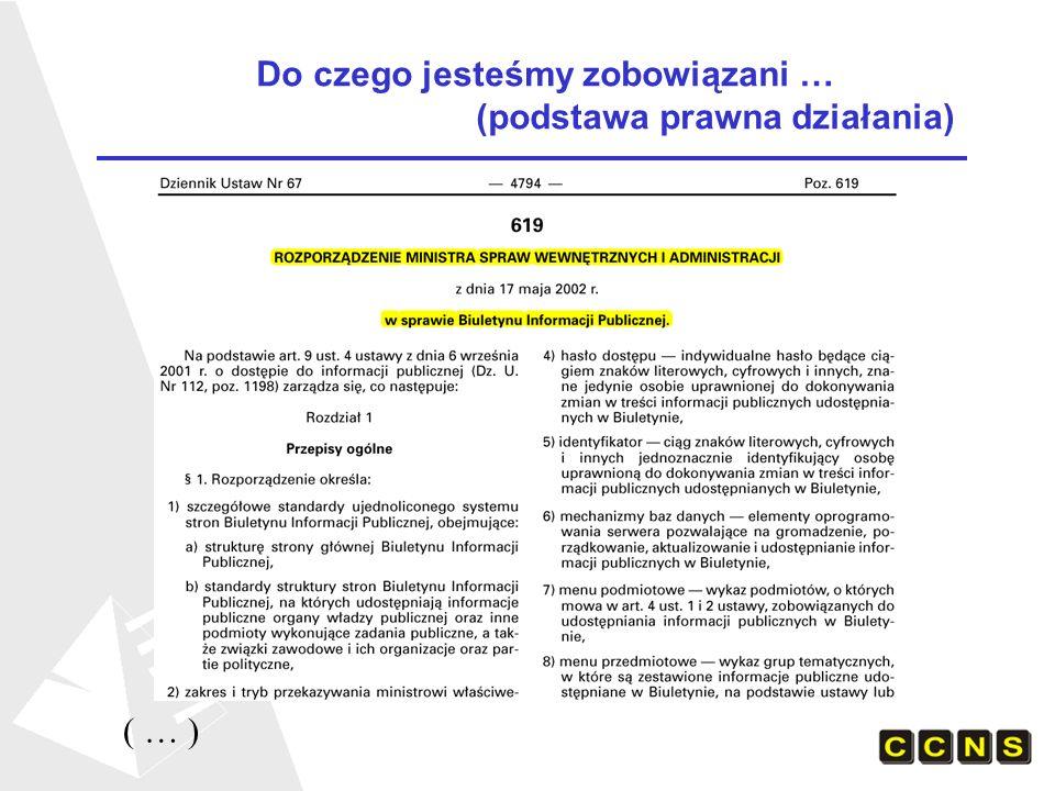Do czego jesteśmy zobowiązani … (podstawa prawna działania) ( … )