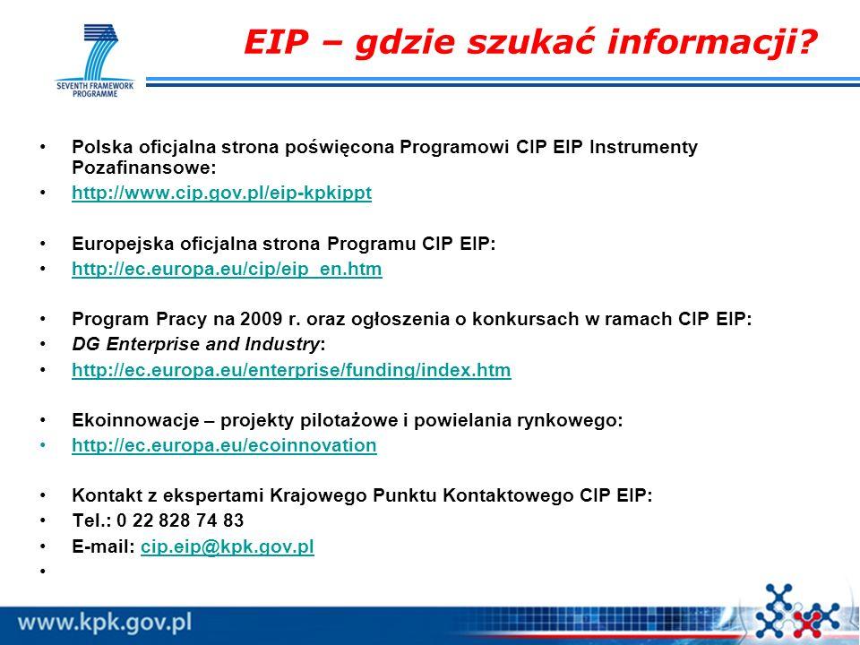 EIP – gdzie szukać informacji? Polska oficjalna strona poświęcona Programowi CIP EIP Instrumenty Pozafinansowe: http://www.cip.gov.pl/eip-kpkippt Euro