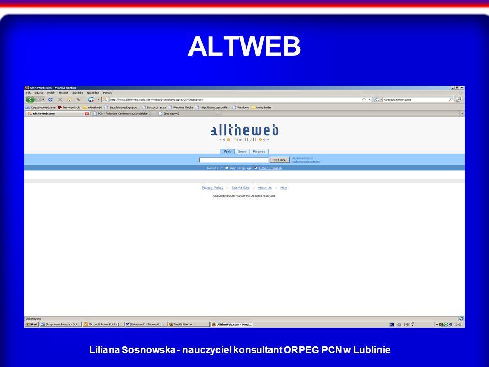 Liliana Sosnowska - nauczyciel konsultant ORPEG PCN w Lublinie ALTWEB